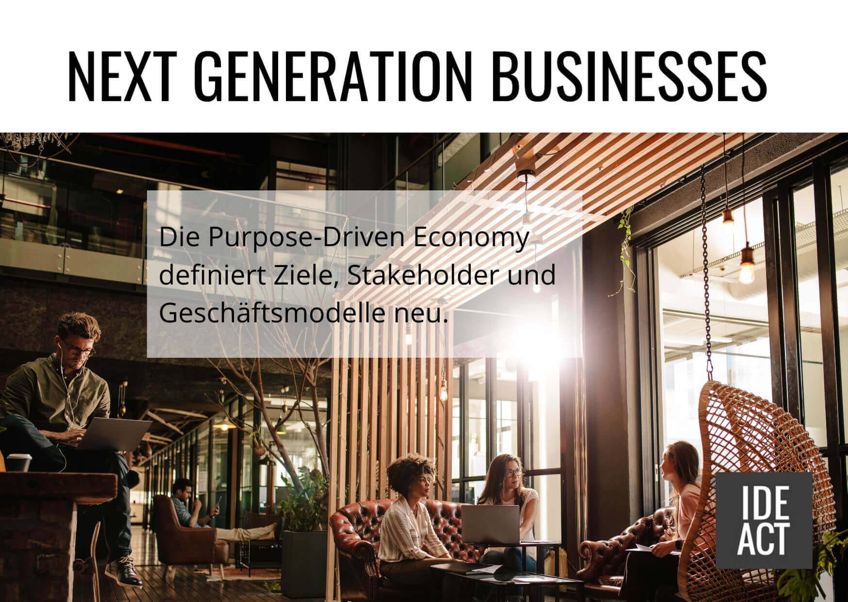 Next generation businesses