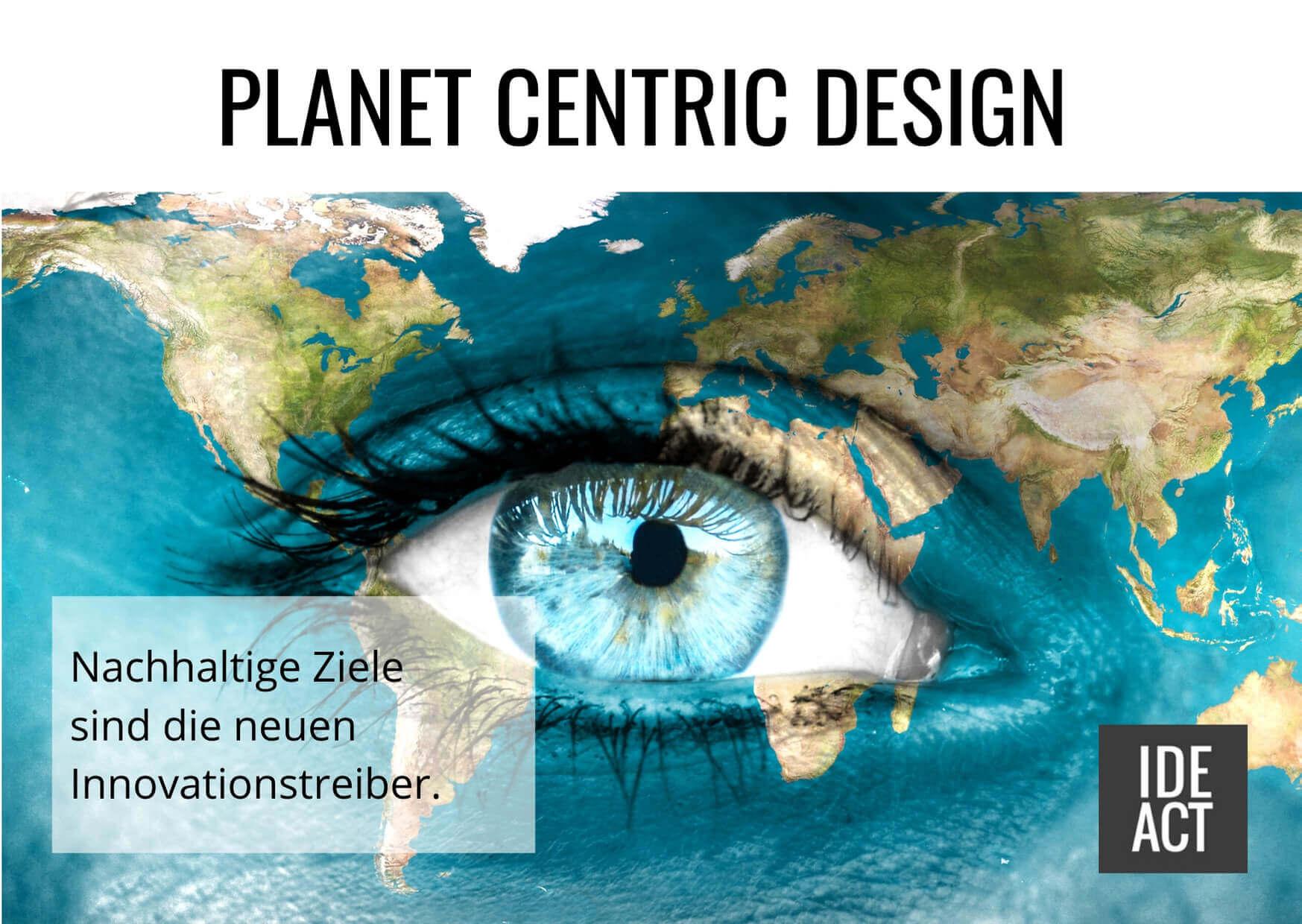 Planet Centric Design